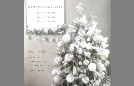 White Chirstmas 2019 予約受付開始!!